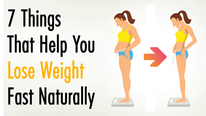 7-Things-That-Help-You-Lose-Weight-Fast-Naturally