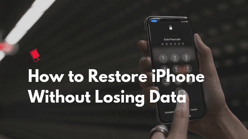 How-to-Restore-iPhone-Without-Losing-Data-Featured